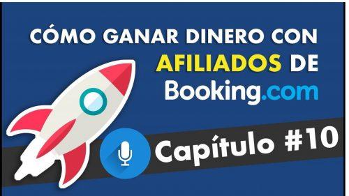 Afiliados Booking: ¿Cómo ganar dinero con viajes?. Podcast SEO episodio#8