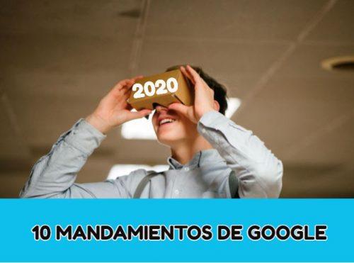 10 Mandamientos para el 2020 según Google. Episodio SEO #18